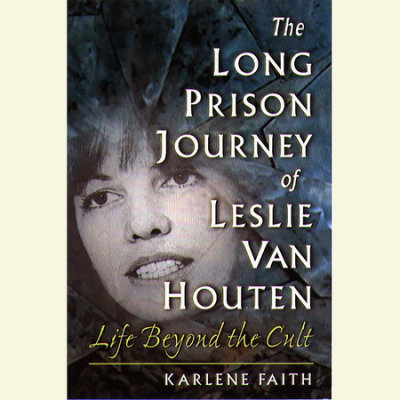 The Long Prison Journey of Leslie van Houten cover