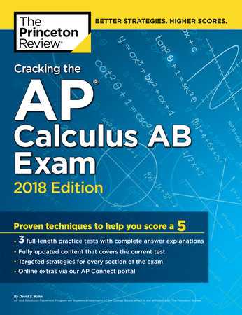 Cracking the AP Calculus AB Exam, 2018 Edition by Princeton Review
