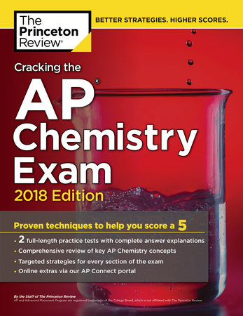 Cracking the AP Chemistry Exam, 2018 Edition by Princeton Review