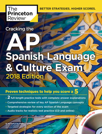 Cracking the AP Spanish Language & Culture Exam with Audio CD, 2018 Edition by Princeton Review