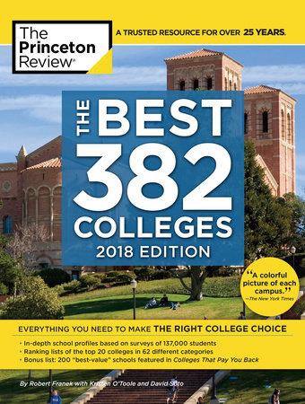 The Best 382 Colleges, 2018 Edition by The Princeton Review