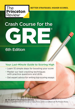 Crash Course for the GRE, 6th Edition by Princeton Review