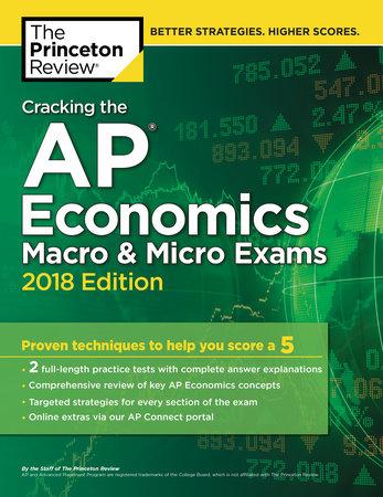 Cracking the AP Economics Macro & Micro Exams, 2018 Edition by Princeton Review