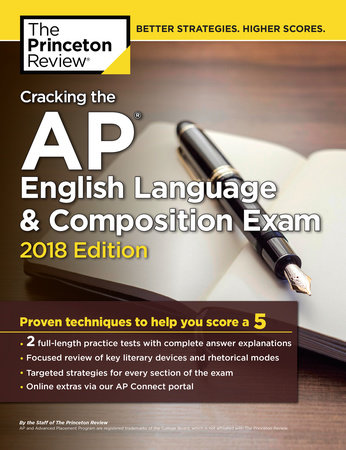 Cracking the AP English Language & Composition Exam, 2018 Edition by Princeton Review