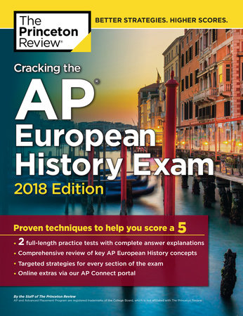 Cracking the AP European History Exam, 2018 Edition by Princeton Review