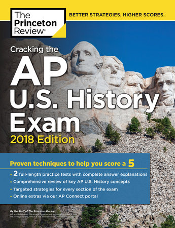 Cracking the AP U.S. History Exam, 2018 Edition by Princeton Review