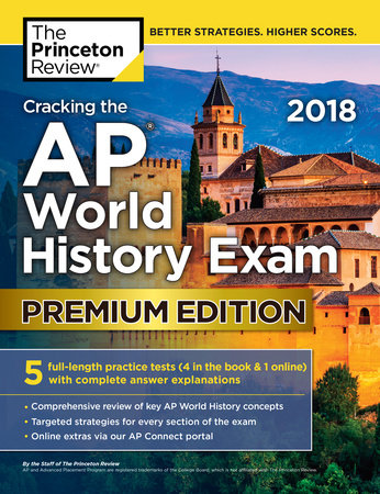 Cracking the AP World History Exam 2018, Premium Edition by Princeton Review