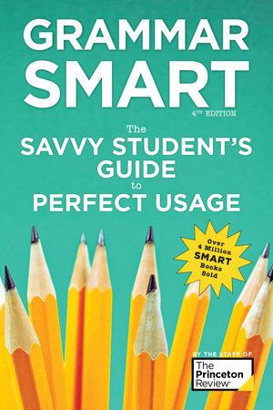 Grammar Smart, 4th Edition by Princeton Review