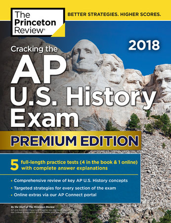 Cracking the AP U.S. History Exam 2018, Premium Edition by Princeton Review