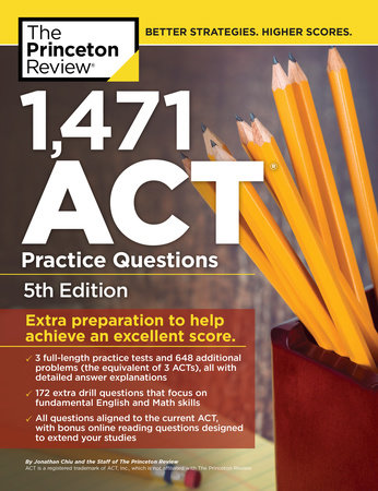 1,471 ACT Practice Questions, 5th Edition by Princeton Review
