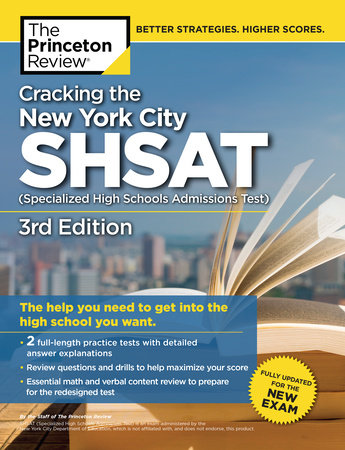 Cracking the New York City SHSAT (Specialized High Schools Admissions Test),  3rd Edition by Princeton Review