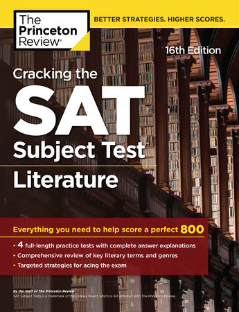 Cracking the SAT Subject Test in Literature, 16th Edition