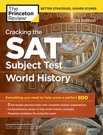 Cracking the SAT Subject Test in World History, 2nd Edition by Princeton Review