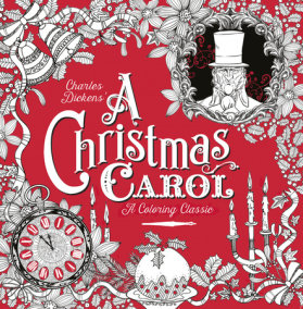 A Christmas Carol: A Coloring Classic