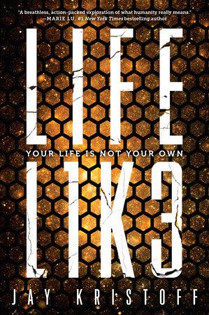 LIFEL1K3 (Lifelike) by Jay Kristoff