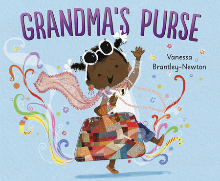 Grandma's Purse by Vanessa Brantley-Newton