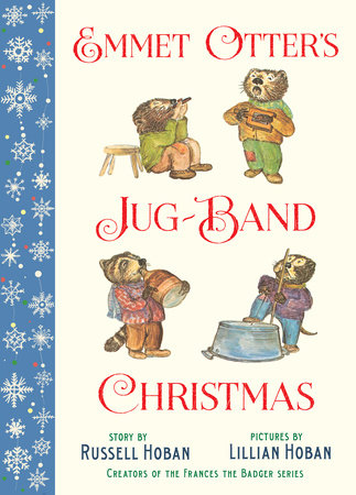 Emmet Otter's Jug-Band Christmas by Russell Hoban