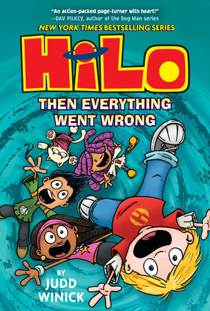 Hilo Book 5: Then Everything Went Wrong