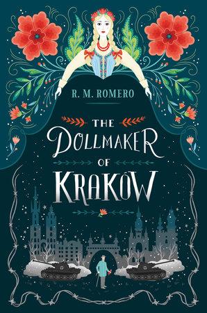 The Dollmaker of Krakow by R. M. Romero