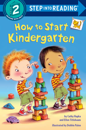 How to Start Kindergarten by Catherine A. Hapka, Ellen Titlebaum and Ellen Vandenberg