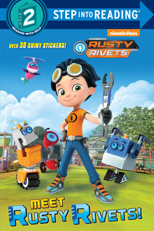 Meet Rusty Rivets! (Rusty Rivets)