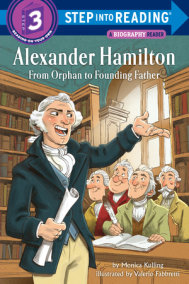 Alexander Hamilton: From Orphan to Founding Father