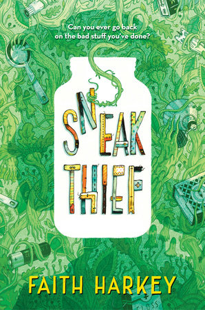 Sneak Thief by Faith Harkey