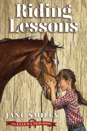 Riding Lessons (An Ellen & Ned Book) by Jane Smiley