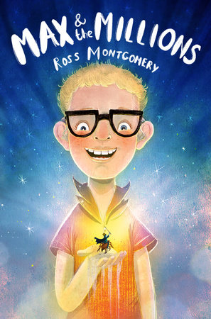 max and the millions by ross montgomery penguinrandomhouse com books