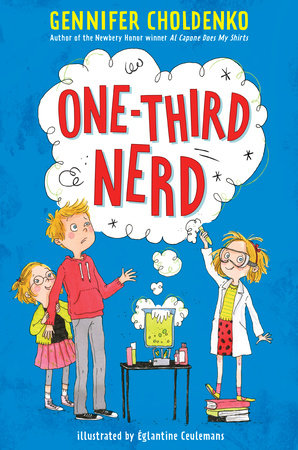 One-Third Nerd by Gennifer Choldenko