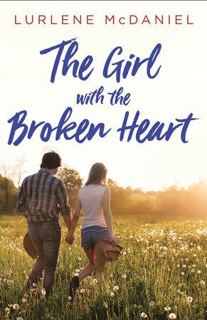 The Girl with the Broken Heart by Lurlene McDaniel