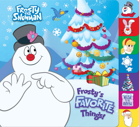 Frostys Favorite Things Frosty the Snowman by Mary ManKong