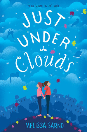 Just Under the Clouds by Melissa Sarno