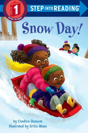 Snow Day! by Candice Ransom; illustrated by Erika Meza