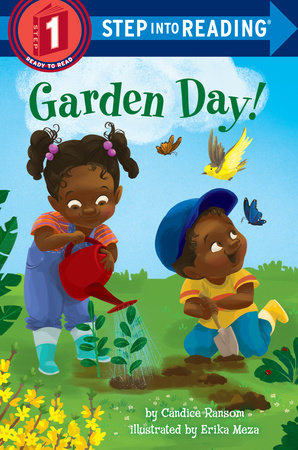 Garden Day! by Candice Ransom; illustrated by Erika Meza