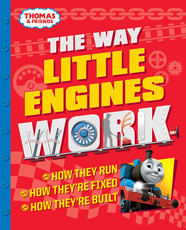 The Way Little Engines Work (Thomas & Friends) by Chris Oxlade