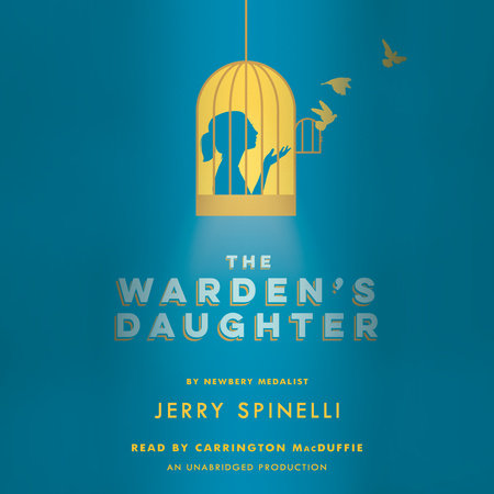 The Warden's Daughter by Jerry Spinelli