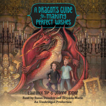 A Dragon's Guide to Making Perfect Wishes Cover