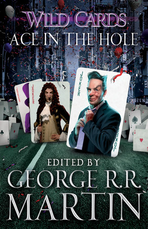 Wild Cards VI: Ace in the Hole by George R. R. Martin