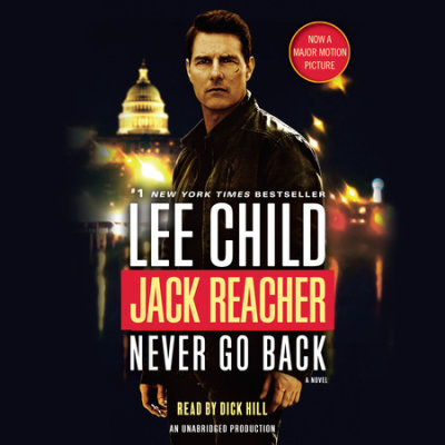 Jack Reacher: Never Go Back (Movie Tie-in Edition) cover