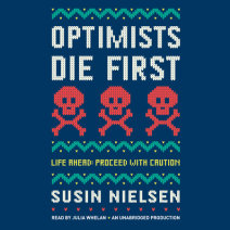 Optimists Die First Cover