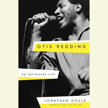 Otis Redding by Jonathan Gould