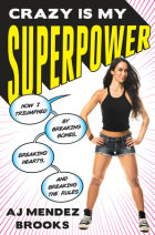 Crazy Is My Superpower Cover