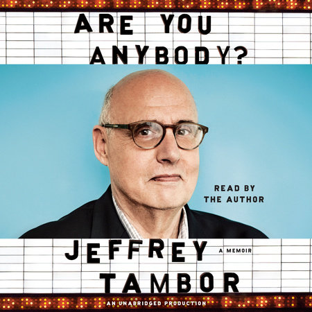 Are You Anybody? by Jeffrey Tambor