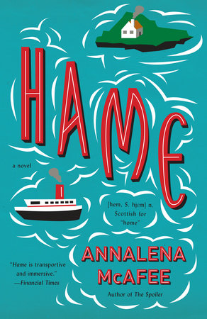 Hame by Annalena McAfee