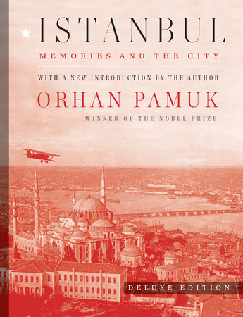 Istanbul (Deluxe Edition) by Orhan Pamuk