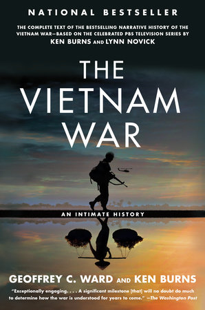 The Vietnam War by Geoffrey C. Ward and Ken Burns