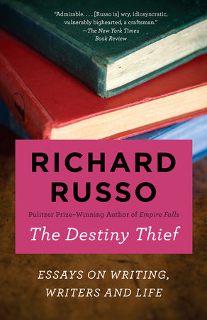 The Destiny Thief by Richard Russo
