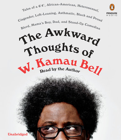 The Awkward Thoughts of W. Kamau Bell cover
