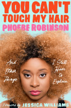 You Can't Touch My Hair Cover
